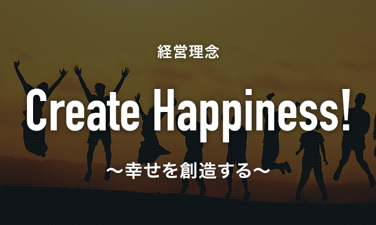 Create Happiness!